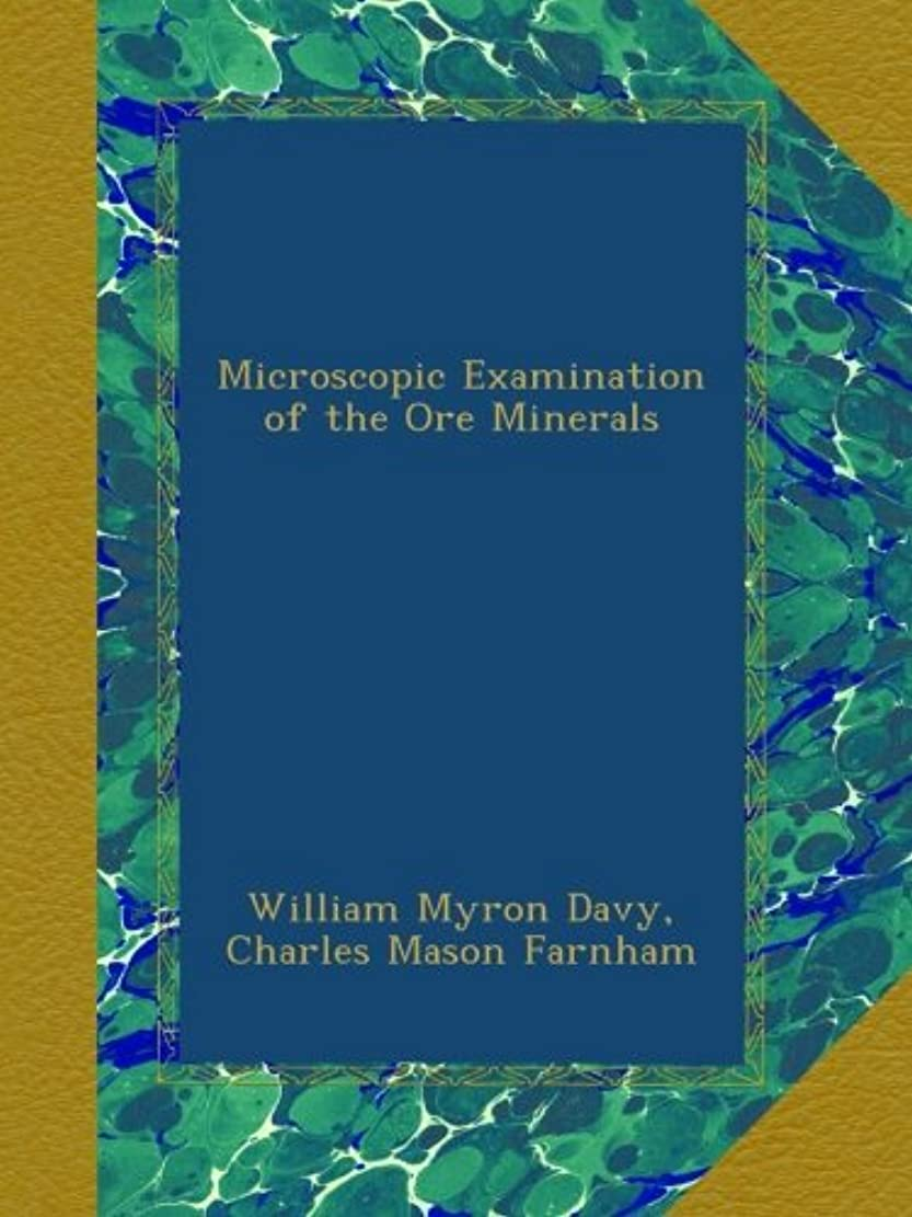 交じる魅了する通行人Microscopic Examination of the Ore Minerals