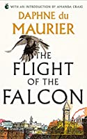 The Flight Of The Falcon (Virago Modern Classics)