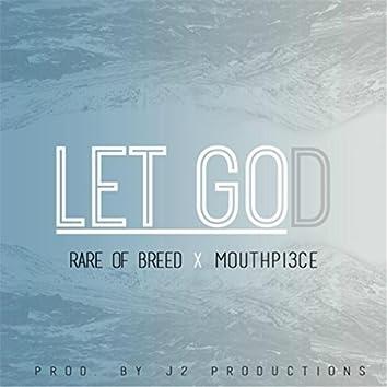Let Go (feat. Mouthpi3ce)