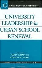 University Leadership in Urban School Renewal (ACE/Praeger Series on Higher Education)