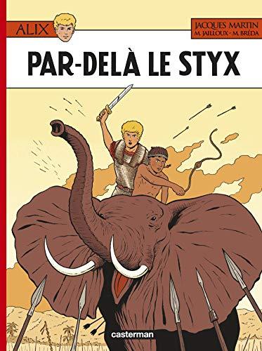 Alix, Tome 34 : Par-delà le Styx