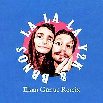 Lalala (Ilkan Gunuc Remix)