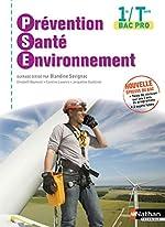 Prévention Santé Environnement 1re/Tle de Blandine Savignac