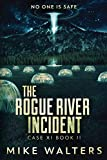 The Rogue River Incident: Case XI, Book II, --- a.k.a Still Wilde In Outlaw River: 1