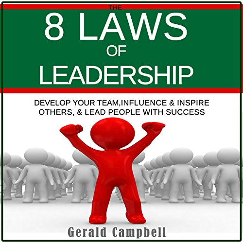 The 8 Laws of Leadership audiobook cover art