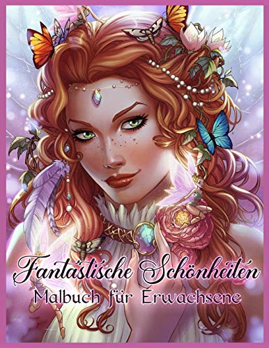 Fantastische Schönheiten: Schöne Frauen Malbuch für Erwachsene Entspannung (German Edition)