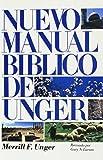 Nuevo manual bíblico de Unger (Spanish Edition)