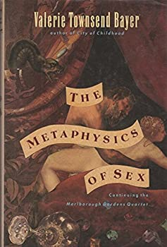 The Metaphysics of Sex - Book #2 of the Marlborough Gardens Quartet