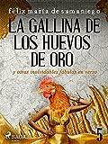 V: La gallina de los huevos de oro y otras inolvidables fábulas en verso