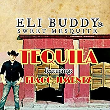 Tequila (feat. Flaco Jimenez)