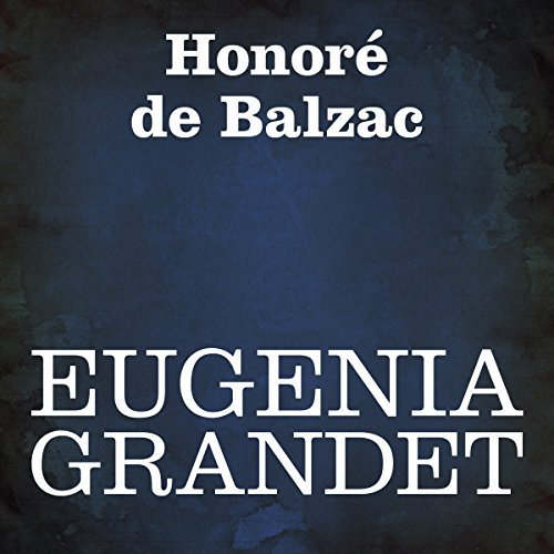 Eugenia Grandet audiobook cover art