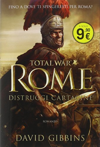 Total war. Rome. Distruggi Cartagine