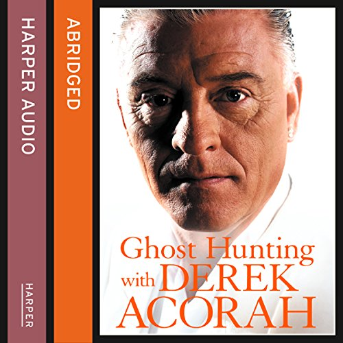 Ghost Hunting with Derek Acorah audiobook cover art