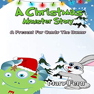 A Christmas Monster Story: A Present for Candy the Bunny cover art