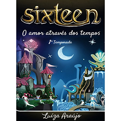 Sixteen [Portugese Edition] audiobook cover art