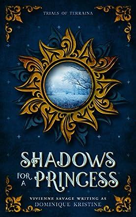 Shadows for a Princess
