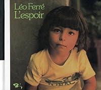 Leo Chante L'Espoir by LEO FERRE (2011-07-25)