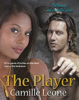 The Player by [Camille Leone]