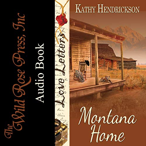 Montana Home: The Love Letters Series