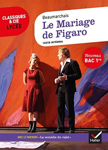 Le Mariage de Figaro: suivi du parcours « La comédie du valet »