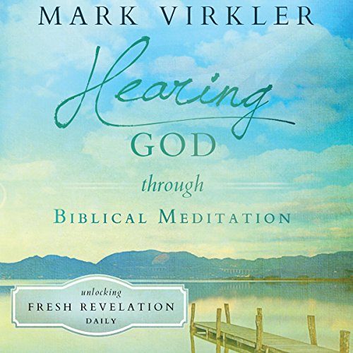 Hearing God Through Biblical Meditation Titelbild