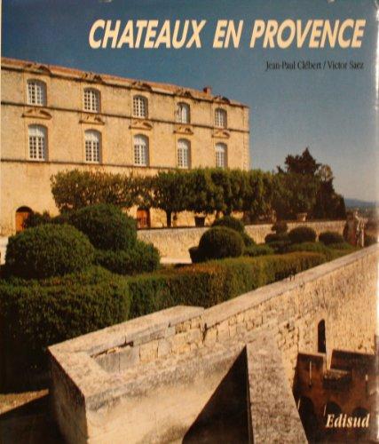 Chateaux en Provence