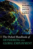 The Oxford Handbook of Offshoring and Global Employment (Oxford Handbooks)