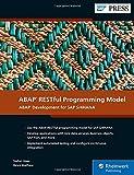 ABAP RESTful Programming Model: ABAP Development for SAP S/4HANA (SAP PRESS)