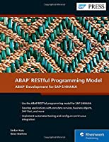 ABAP RESTful Programming Model: ABAP Development for SAP S/4HANA (SAP PRESS) Front Cover