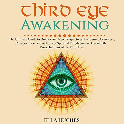 Third Eye Awakening Audiobook By Ella Hughes cover art