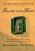Follow Your Heart by Susanna Tamaro (1996-08-01)