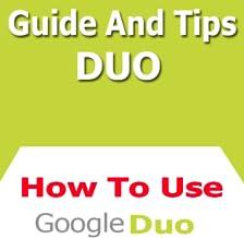 Guide For Google Duo : Manual Secrets
