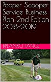 Pooper Scooper Service Business Plan 2nd Edition 2018-2019