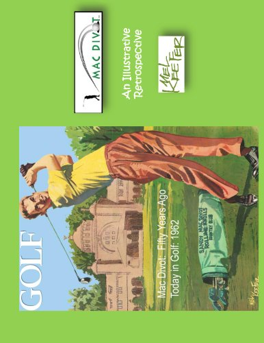 Mac Divot- 50 Years Ago Today in Golf: 1962 (Fifty Years Ago Today in Golf Book 1) (English Edition)