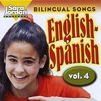 Vol. 4-Bilingual Songs: English-Spanish