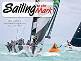 Sailing to the Mark 2022 Calendar