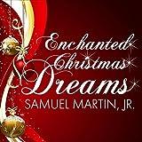 Enchanted Christmas Dreams