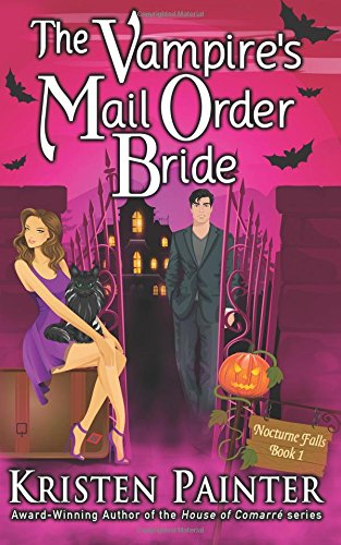 Compare Textbook Prices for The Vampire's Mail Order Bride Nocturne Falls Volume 1  ISBN 9781941695074 by Painter, Kristen