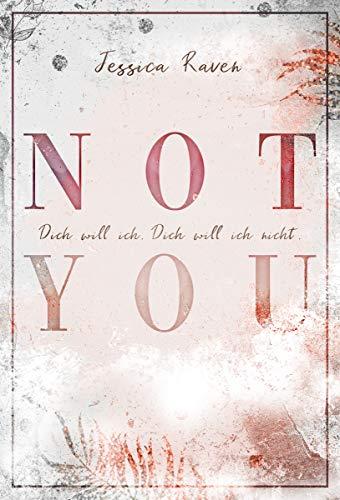 Not you: Dich will ich. Dich will ich nicht.
