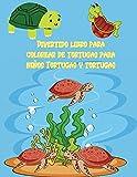 Divertido libro para colorear de tortugas para niños Tortugas y tortugas: Regalos de juguete para colorear para niños pequeños, niños o adultos para ... grandes realistas, fáciles y relajantes