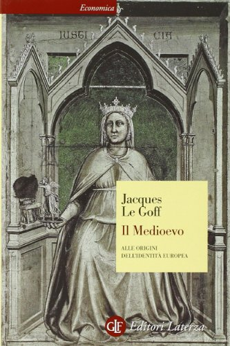 Il Medioevo. Alle origini dell'identità europea
