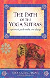 Image of The Path of the Yoga Sutras: A Practical Guide to the Core of Yoga