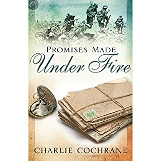 Promises Made Under Fire                   By:                                                                                                                                 Charlie Cochrane                               Narrated by:                                                                                                                                 Kevin Stillwell                      Length: 2 hrs and 5 mins     51 ratings     Overall 4.3