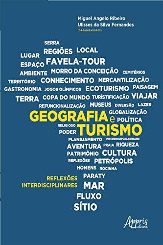 Geografia e Turismo: Reflexões Interdisciplinares (Portuguese Edition)