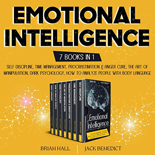 Emotional Intelligence Mastery: The Bible Audiobook By Brian Hall, Jack Benedict cover art