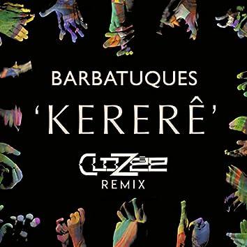 Kererê (CloZee Remix)