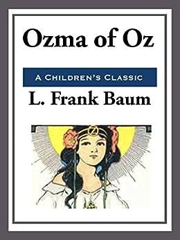 Ozma of Oz (Unabridged Start Publishing LLC) by [L. Frank Baum]