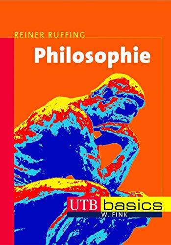 Philosophie (utb basics, Band 2824)