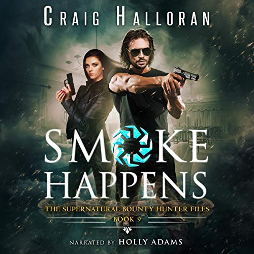 Smoke Happens: (Book 9 out of 10): An Urban Fantasy Shifter Series  By  cover art