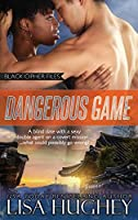 Dangerous Game (Black Cipher Files)